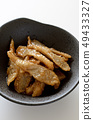 Boiled burdock with sweet and spicy 49433327