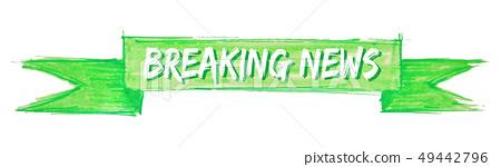 breaking news ribbon 49442796