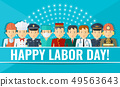 Happy labor day poster with group of people of different professions. 49563643