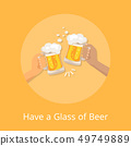 Have Glass Beer Poster with Hands Holding Glasses 49749889
