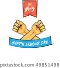 Happy labour day vector label with strong orange fist isolated on white background. vector happy 49851498