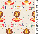 circus lion  seamless pattern 49939998