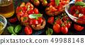 Homemade Italian Bruschetta 49988148