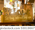 Welcome Sit Long, Talk Much, Laugh Often 50019667