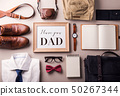 Fathers day greeting card concept. Flat lay. 50267344