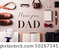 Fathers day greeting card concept. Flat lay. 50267345