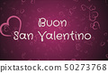 Buon San Valentino, Happy Valentine's day in italian language, greeting card 50273768