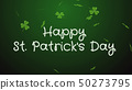 Happy Saint Patrick's Day - greeting card, wishes 50273795