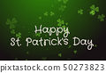Happy Saint Patrick's Day - greeting card, wishes 50273823