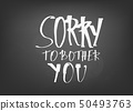 Sorry to bother you quote. Vector illustration. 50493763