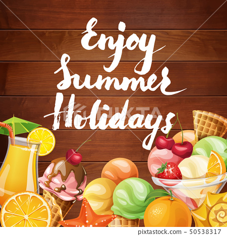 Vector poster with summer food elements and lettering enjoy summer holidays.  50538317
