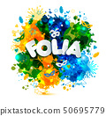 Popular Event in Brazil. Festive Mood. Carnaval headline With Colorful blots translated from 50695779