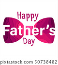 Happy fathers day greeting card. 50738482