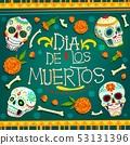Dia de los Muertos Mexican holiday skulls bones 53131396