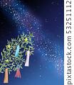 Tanabata Milky Way 53251112