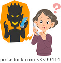 Fraud and senior woman likely to be deceived using phone 53599414