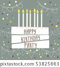 Happy birthday party ,cute card with cake and 53825663