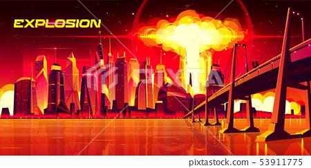 Nuclear explosion city metropolis mushroom cloud 53911775