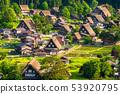 """Gifu Prefecture"" Shirakawa-go whole view, early summer 53920795"