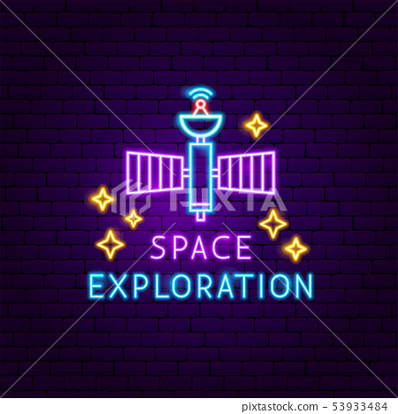 Space Exploration Neon Label 53933484