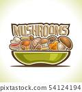 Vector dish with edible Mushrooms 54124194