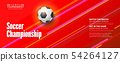 Vector banner for the soccer championship. Stylish 54264127