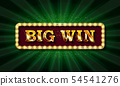 Retro sign with lamp Big Win banner. 54541276