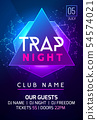 Party music poster night dance invitation. Trap party flyer design, banner, event club nightlife 54574021