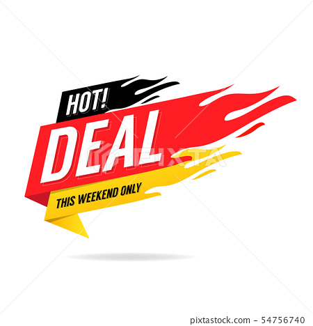 Hot Deal banner. This weekend only. 54756740