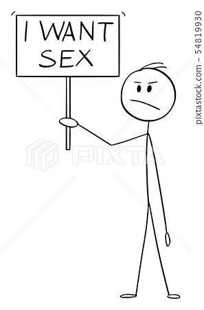 Vector Cartoon of Frustrated Man Holding I Want Sex Sign 54819930