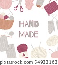 Knitting and sewing arts and crafts vector frame isolated on white. Hand made knitwear with supplies 54933163