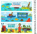 Fisherman, fish, fishing rod, boat and equipment 55533385