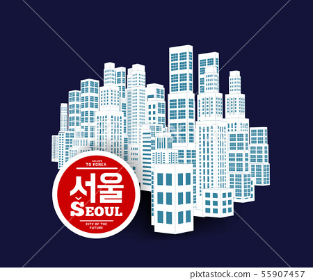 Seoul is a city of skyscrapers, one of the financial centers of South Korea. Vector illustration 55907457