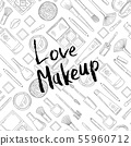 Vector monochrome background with Love Makeup lettering 55960712
