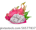whole and slices dragonfruit or pitahaya with 56577837