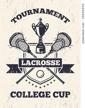 Retro poster of lacrosse theme in sport college 56640959