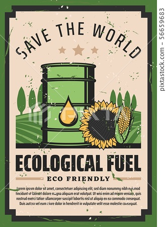 Save world ecological fuel, eco friendly biodiesel 56659683