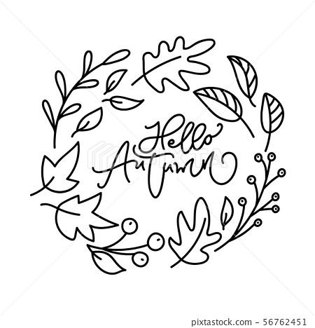 Hello Autumn brush monoline calligraphy handwritten lettering text. Inspiring quote in leaves wreath 56762451