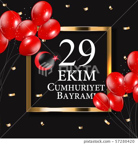 29 Ekim Cumhuriyet Bayraminiz. Translation 57280420
