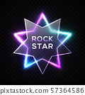 Rock star neon sign. Night city signage. Rock music signboard. Realistic glowing star shape border 57364586