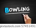 Bowling text on blackboard 57451491