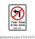 USA traffic road signs.no left turn during in the 57521575