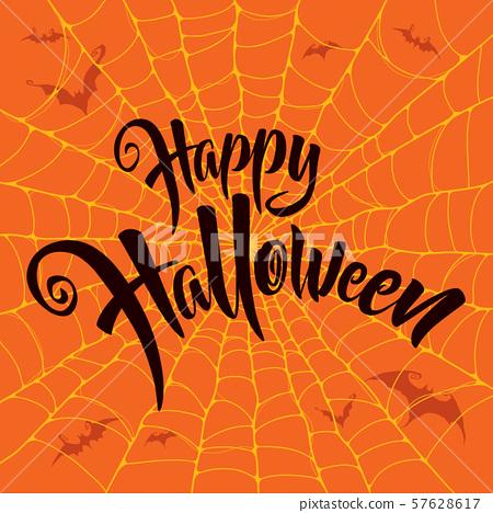Happy Halloween vector lettering. Spooky spider web background. 57628617