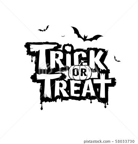 Happy Halloween, trick or treat message black  58033730