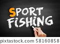 Sport fishing text on blackboard 58160858