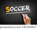 Soccer text on blackboard 58160867
