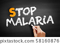 Stop Malaria text on blackboard 58160876
