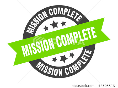 mission complete sign. mission complete 58303513