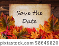 Old Paper With Text Save The Date, Colorful Leaves 58649820