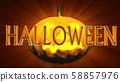 Halloween Creepy 3D Illustration with Text 58857976